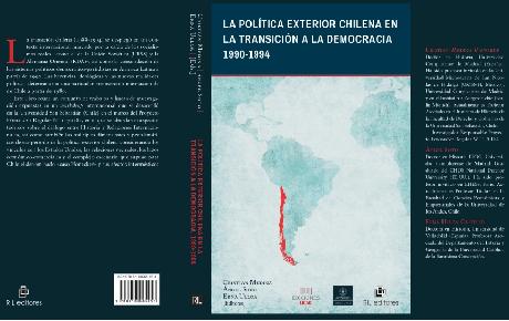 Investigadores publican libro sobre la política exterior chilena en la transición