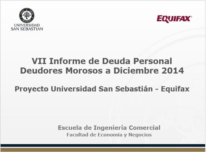 VII Informe de Deuda Personal Deudores Morosos a Diciembre 2014